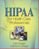 HIPAA for Health Care Professionals, Krager, Carole and Krager, Dan, 1418080535