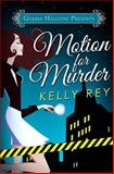 Motion for Murder, Kelly Rey, 1502510537