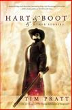 Hart and Boot and Other Stories, Tim Pratt, 1597800538