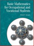 Basic Mathematics for Occupational and Vocational Students, Spangler, Richard C., 0130810533
