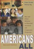 Americans All : Race and Ethnic Relations in Historical, Structural, and Comparative Perspectives, Kivisto, Peter and Ng, Wendy, 0195330536
