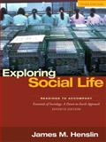 Exploring Social Life : Readings to Accompany Essentials of Sociology, Henslin, James M., 0205530532