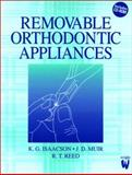 Removable Orthodontic Appliances, Isaacson, K. G. and Reed, R. T., 0723610533