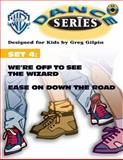 We're Off to See the Wizard; Ease on down the Road, Greg Gilpin, 0757990533