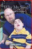 Why My Son?, Chris Breen, 1477240535
