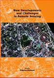 New Developments and Challenges in Remote Sensing : Proceedings of the 26th Annual Symposium of the European Association of Remote Sensing Laboratories (EARSeL), Warsaw, Poland, 29 May - 2 June 2006, Bochenek, Z., 9059660536