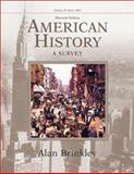 American History Vol. 1 : A Survey, Brinkley, Alan, 0072490535