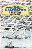 Galveston : A History, McComb, David G., 029272053X