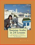 Tunisian Arabic in 24 Lessons, Mohamed Bacha, 1494370530