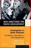 Participation in Youth Programs : Enrollment, Attendance, and Engagement, MHS, 0787980536