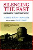 Silencing the Past, Michel-Rolph Trouillot, 0807080535