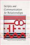 Scripts and Communication for Relationships, Honeycutt, James M. and Bryan, Suzette P., 1433110539