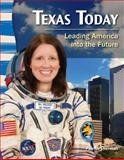 Texas Today: Leading America into the Future, Harriet Isecke, 143335053X