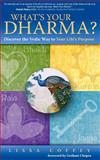 What's Your Dharma?, Lissa Coffey, 1466400536