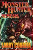 Monster Hunter Nemesis, Larry Correia, 1476780536