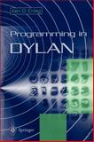 Programming in Dylan, Craig, Iain D., 3540760539