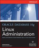 Oracle Database 10g Linux Administration, Whalen, Edward, 0072230533