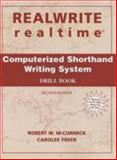 Realwrite Realtime : Computerized Shorthand Writing System - Drill Book, McCormick, Robert W. and Freer, Carolee, 0131180533