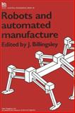 Robots and Automated Manufacture, , 0863410537