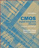 CMOS Digital Integrated Circuits Analysis and Design, Kang, Sung-Mo and Leblebici, Yusuf, 0072460539