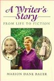 A Writer's Story, Marion Dane Bauer, 0395750539