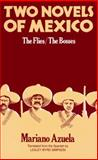 Two Novels of Mexico : The Flies and the Bosses, Azuela, Mariano, 0520000536