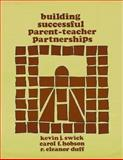 Building Successful Parent-Teacher Partnerships, R. Eleanor Duff and Carol F. Hobson, 0893340537