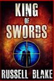 King of Swords, Russell Blake, 1480170534