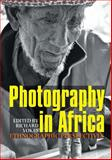 Photography in Africa, , 1847010539