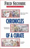 Chronicles of a Curate, Fred Secombe, 0006280536