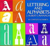 Lettering and Alphabets, J. Albert Cavanagh, 0486200531