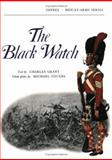 The Black Watch, Charles Grant, 0850450535