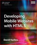 Developing Mobile Websites with Html5, Karlins, David, 1305090535