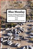 Blue Monday, Kazys Varnelis and Robert Sumrell, 8496540537