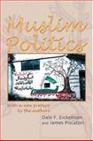 Muslim Politics, Eickelman, Dale F. and Piscatori, James, 0691120536