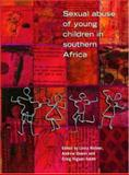 Sexual Abuse of Young Children in Southern Africa, , 0796920532