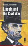 Lincoln and the Civil War, Michael Burlingame, 0809330539