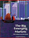 The Big Emerging Markets : 1996 Outlook and Sourcebook, International Trade Administration Staff, 0890590532