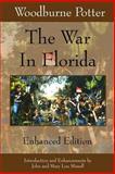The War in Florida, Woodburne Potter, 0982110537