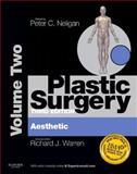 Plastic Surgery : Aesthetic, Warren, Richard J. and Neligan, Peter C., 1455710539