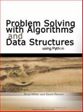 Problem Solving with Algorithms and Data Structures Using Python, Bradley N. Miller and David L. Ranum, 1590280539