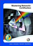 Mastering Network+ Certification and Lab Manual Package, Antonakos, Antonakos L. and Mansfield, Kenneth C., 0130970549