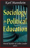 Sociology as Political Education 9780765800541