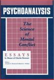Psychoanalysis : The Science of Mental Conflict - Essays in Honor of Charles Brenner, , 0881630543
