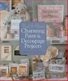 Heart and Home's Charming Paint and Decoupage Projects, Melissa Frances, 1402740549