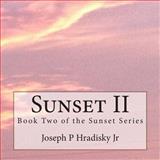 Sunset II, Joseph Hradisky, 1491090545