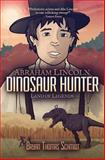 Abraham Lincoln Dinosaur Hunter, Bryan Thomas Schmidt, 1619410540