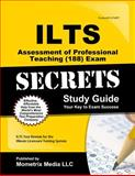 ILTS Assessment of Professional Teaching (101-104) Exam Secrets Study Guide : ILTS Test Review for the Illinois Licensure Testing System, ILTS Exam Secrets Test Prep Team, 1627330542