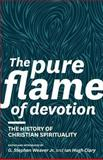 The Pure Flame of Devotion, , 1894400542