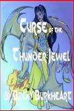 Curse of the Thunder Jewel, Becky Burkheart, 1493680544